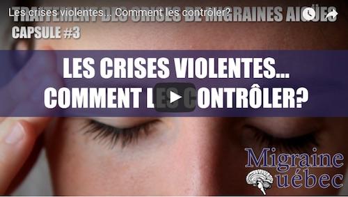 Les crises violentes…