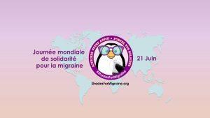 Journée mondiale de solidarité pour la migraine – le 21 juin