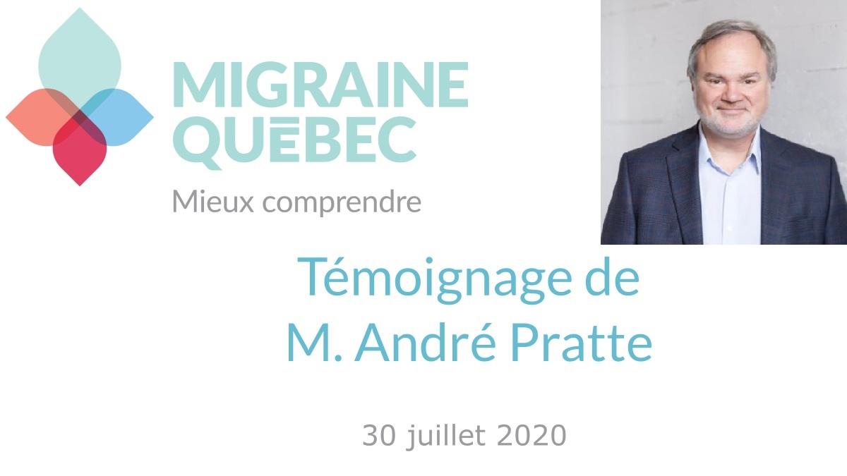 Témoignage de M. André Pratte