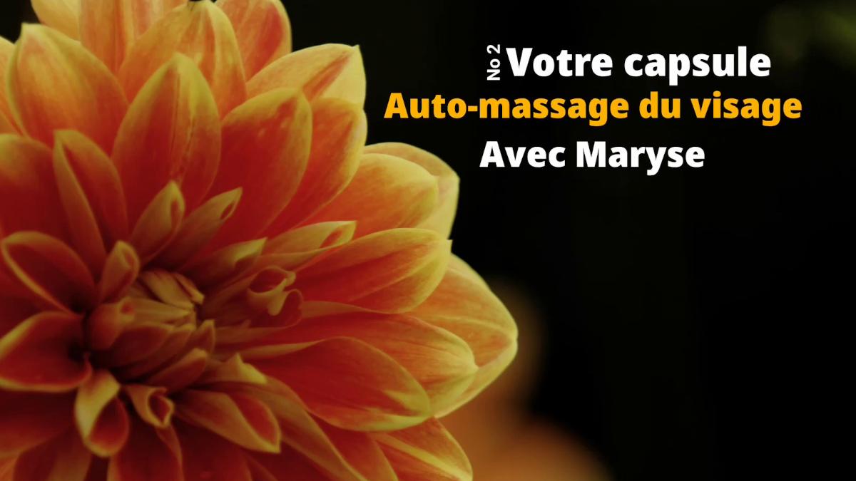 Capsule 2 Auto-massage du visage