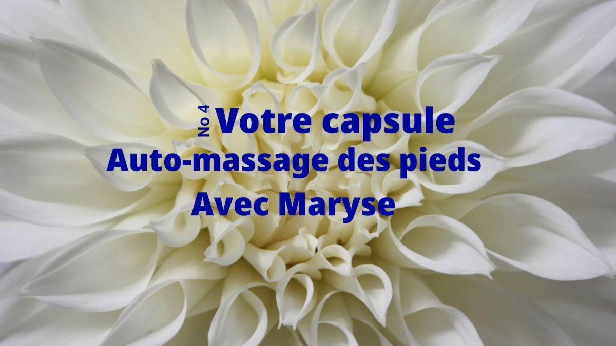 Capsule No 4 Auto-massage des pieds