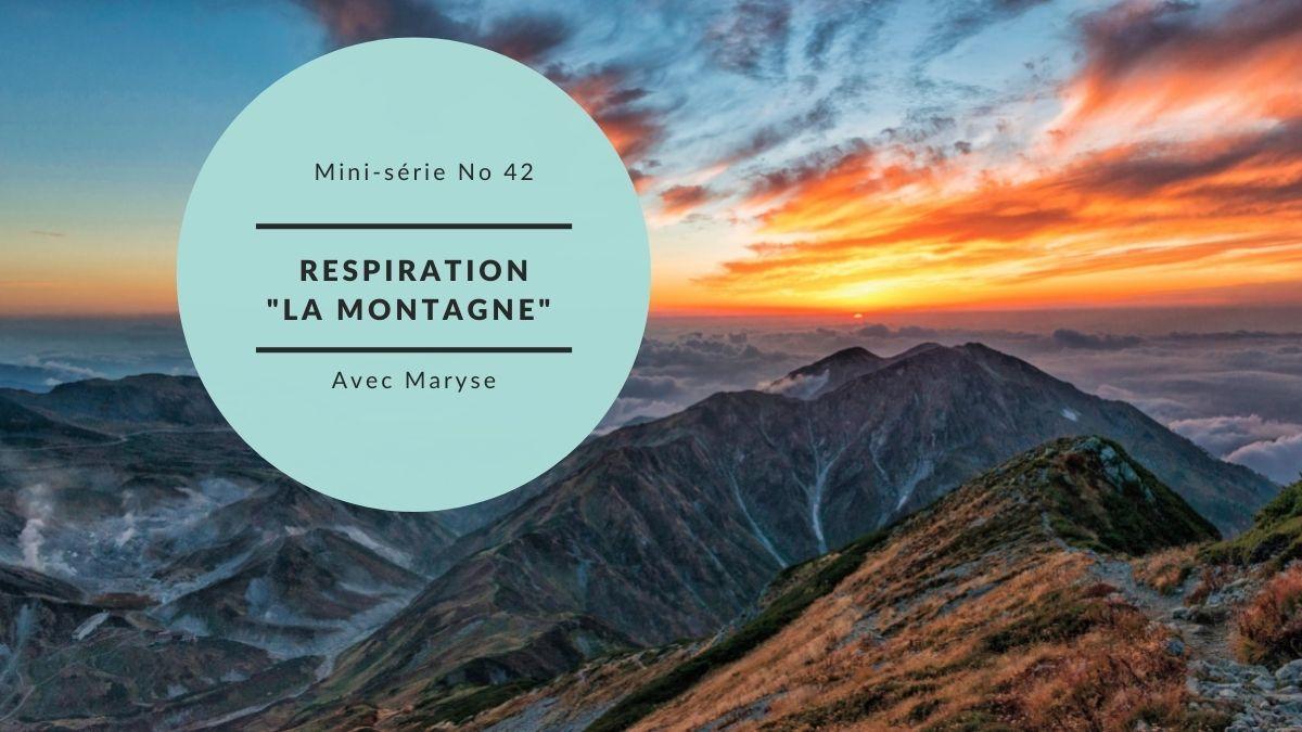 """Capsule No 42 Respiration """"La montagne"""""""